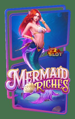 Mermaid Riches เล่นสล็อต PG SLOT เพียงสมัครสมาชิกกับเรารับ 1 ยูสเซอร์เดียว