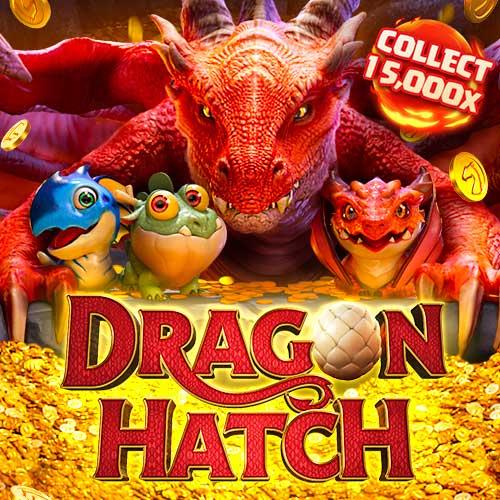 Banner Dragon Hatch เกมสล็อตทุกค่าย ทดลองเล่นสล็อตฟรี