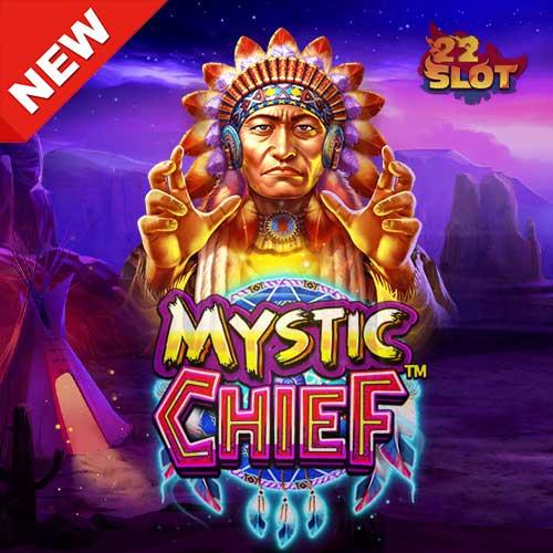 Banner Mystic Chief เกมสล็อตค่าย Pragmatic ทดลองเล่นสล็อตฟรี